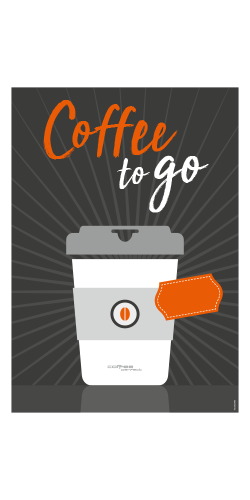 coffee perfect Plakat A1 – Coffee to go